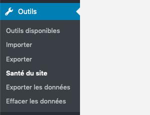 """L'outil """"Santé du site"""" dans WordPress"""